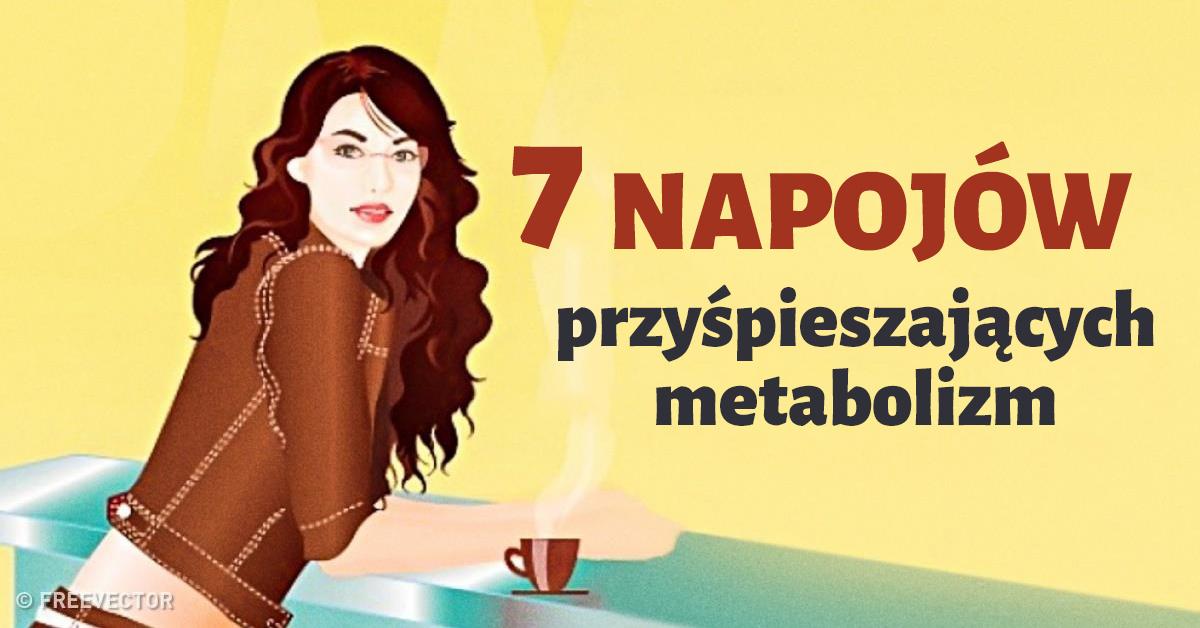 7 napojów, które skutecznie przyśpieszą Twój metabolizm. W mig pozbędziesz się zbędnych kilogramów!